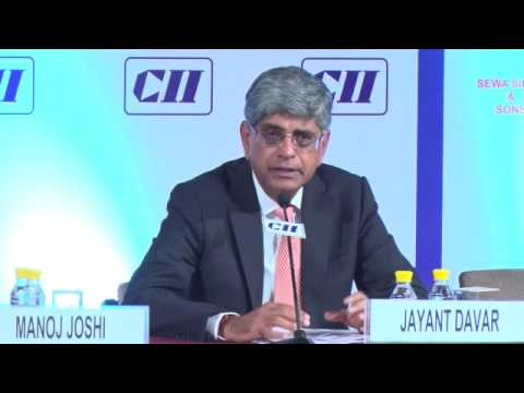 Opening Remarks by Session Chairman by  Jayant Davar, Co-Chairman CII Manufacturing Council