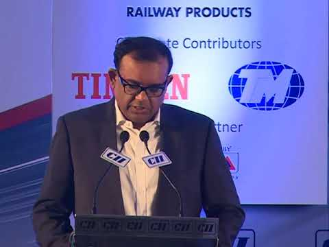 Modernising Indian Railways: A Perspective by Umesh Chowdhary, Chairman, CII Eastern Region
