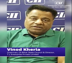 Put Up a Strong Fight Against Coronavirus by Utmost Cooperation: Vinod Kheria, Chairman, CII Bihar State Council