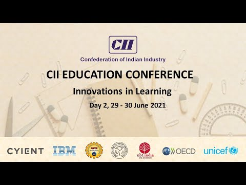 CII Education Conference: Innovations in Learning – Day 2