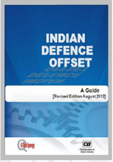 Indian Defence Offset: A Guide Revised August 2012