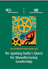 Re-igniting India's Quest for Manufacturing Leadership