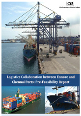 Pre-feasibility Report on Logisitics Collaboration between Chennai and Ennore Ports