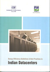 Energy efficiency guidelines & best practices in Indian datacenters.
