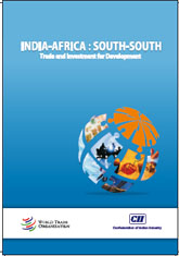 India-Africa: South-South Trade and Investment for Development