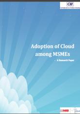 Adoption of Cloud among MSMEs