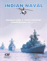 Indian Naval Production & Procurement Compendium 2013-14