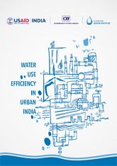 Water Use Efficiency in Urban India: A CII-USAID India Handbook