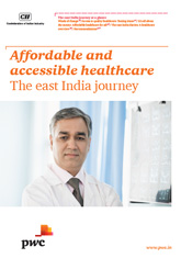 Affordable and accessible healthcare: The east India Journey