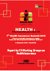 Moving Towards Universal Health Coverage in India: Report by CII Working Groups on Health Insurance