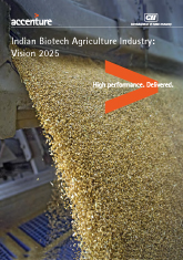 Indian Biotech Agriculture Industry: Vision 2025 (Report)