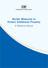 Border Measures to Protect Intellectual Property - A Reference Manual