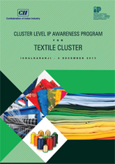Report on Cluster Level IP Awareness Program for Textile Cluster