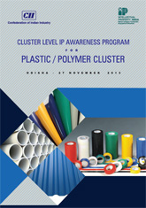 Report on Cluster Level IP Awareness Program for Plastic/Polymer Cluster