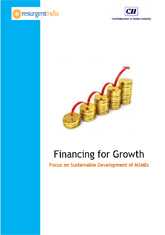 Report on Financing for Growth: Focus on Sustainable Development of MSMEs