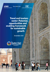 Report on Travel and Tourism Sector: Potential, opportunities and enabling framework for sustainable growth