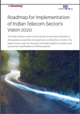 Roadmap for Implementation of Indian Telecom Sector's Vision 2020