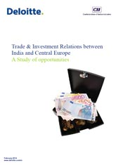 Trade & Investment Relations between India and Central Europe: A Study of Opportunities