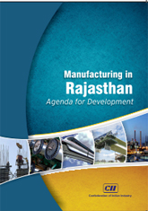 Manufacturing in Rajasthan - Agenda for Development