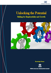 Unlocking the Potential - Skilling for Employability and Growth