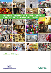 Making Delhi India's Retail Capital – Opportunities and Challenges