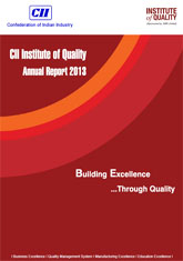 CII Institute of Quality Annual Report 2013