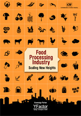 Food Processing Industry: Scaling New Heights