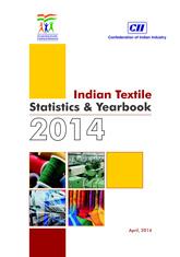 CII's Indian Textiles Statistics & Yearbook 2014