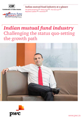 Indian Mutual Fund Industry: Challenging the Status Quo - Setting the Growth Path