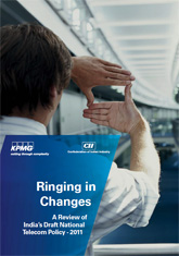 Ringing in Changes: A Review of India's Draft National Telecom Policy - 2011