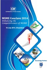 Publication on 'Enhancing the Competitiveness of MSME' - MSME Conclave 2014