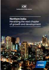 Northern India: Heralding the next chapter of growth and development – 3rd CII Invest North 2014
