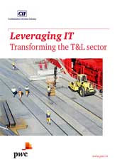 CII-PwC Report on Leveraging IT: Transforming the T&L Sector