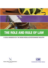 The Role and Rule of Law – A Legal Handbook on The Indian Media & Entertainment Industry