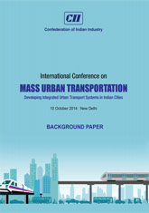 Mass Urban Transportation: Developing Integrated Urban Transport Systems in Indian Cities