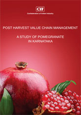 Report on Post Harvest Value Chain Management: A Study of Pomegranate in Karnataka