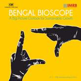 Bengal Bioscope - A Big Picture Outlook for Sustainable Growth