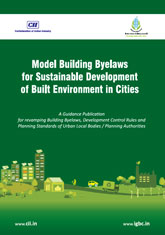 Model Building Byelaws for Sustainable Development of Built Environment in Cities