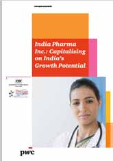 India Pharma Inc.: Capitalising on India's Growth Potential: Pharma Summit 2010