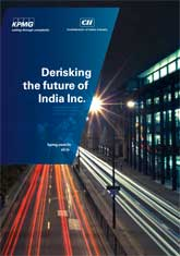 Derisking the future of India Inc. – report at CII National Risk Management Summit 2015