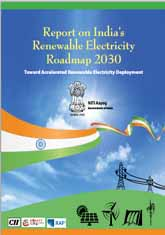 Report on India's Renewable Electricity Roadmap 2030: Towards Accelerated Renewable Electricity Deployment