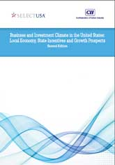 Business and Investment Climate in the United States: Local Economy, State Incentives and Growth Prospects