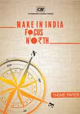 Make in India: Focus North - Theme Publication