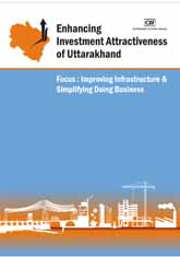 Enhancing Investment Attractiveness of Uttarakhand