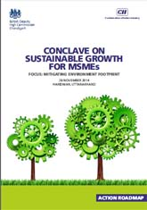 Conclave on Sustainable Growth for MSMEs, Focus: Mitigating Environment Footprint