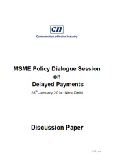 CII SME Policy Roundtable on Delayed Payment for MSMEs - Discussion Document