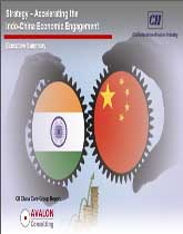 Accelerating the Indo-China Economic Engagement: A CII China Core Group Document
