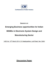 "CII SME Policy Roundtable on ""Emerging Business Opportunities for Indian MSMEs in Electronic System Design and Manufacturing (ESDM) Sector – Discussion Document"