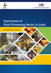 Importance of Food Processing Sector in India – A CII & Rabo Equity Report
