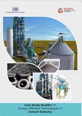 Case Study Booklet on Energy Efficient Technologies in Cement Industry